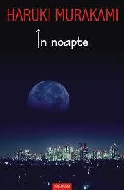 in noapte haruki murakami
