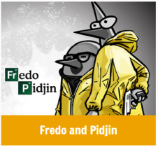 fredo and pidjin